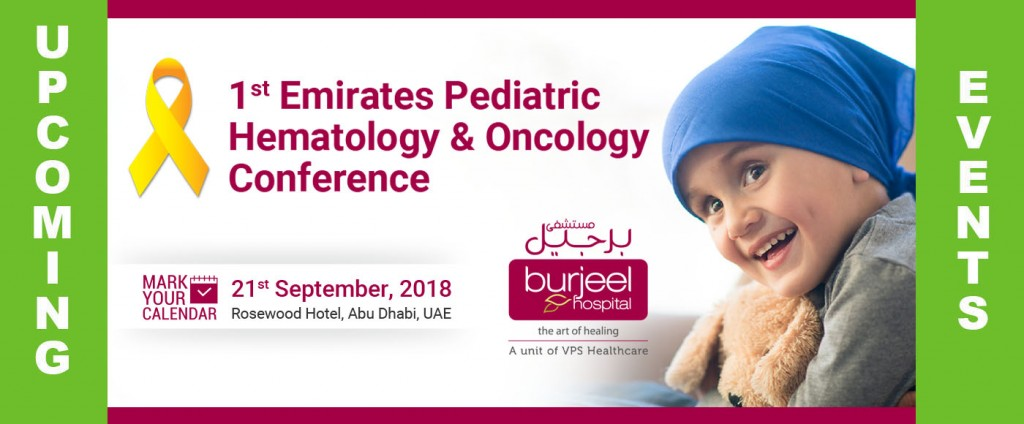 1ST EMIRATES PEDIATRIC HEMATOLOGY & ONCOLOGY CONFERENCE - طبيبي